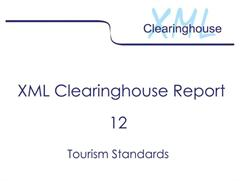 Tourism Standards, 2005 (XML Clearinghouse, Report 12)
